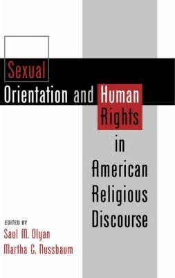 Sexual Orientation and Human Rights in American Religious Discourse