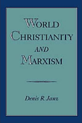 World Christianity and Marxism