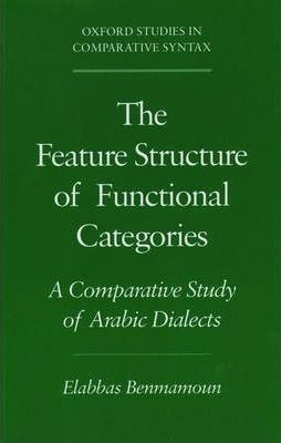 The Feature Structure of Functional Categories