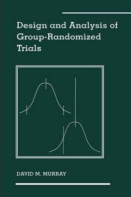 Design and Analysis of Group-Randomized Trials