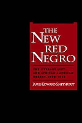 The New Red Negro