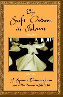 The Sufi Orders in Islam