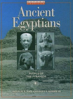 Ancient Egyptians: People of the Pyramids