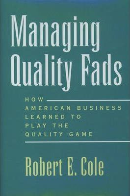 Managing Quality Fads