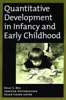 Quantitative Development in Infancy and Early Childhood