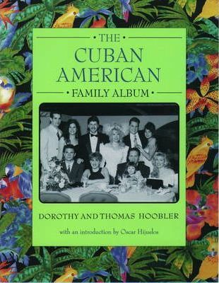 Cuban American Family Album