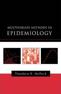 Multivariate Methods in Epidemiology