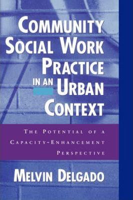 Community Social Work Practice in an Urban Context