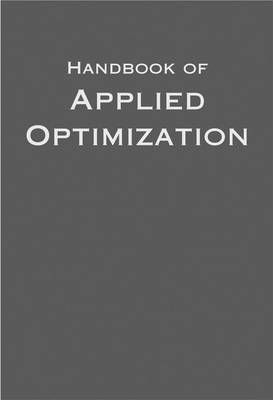 Handbook of Applied Optimization