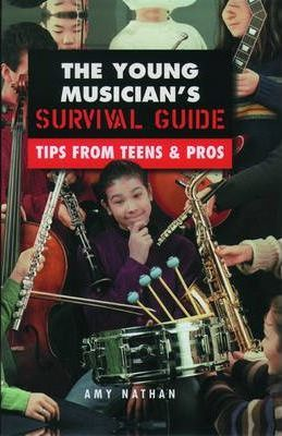 The Young Musician's Survival Guide