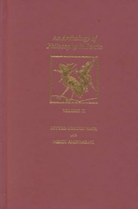 An Anthology of Philosophy in Persia: v.2