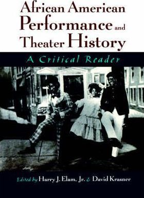African American Performance and Theater History