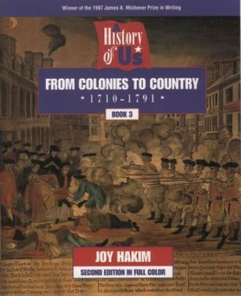From Colonies to Country History of Us Book Three Second EDI