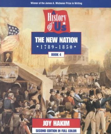 New Nation History of Us Book Four Second Edition