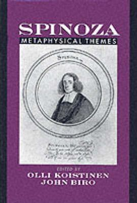 Spinoza: Metaphysical Themes