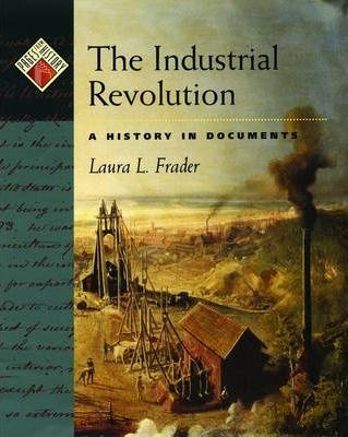 Pages from History: The Industrial Revolution