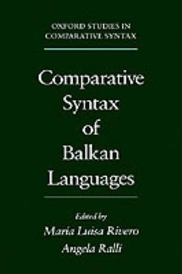 Comparative Syntax of the Balkan Languages