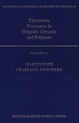 Electronic Processes in Organic Crystals and Polymers