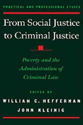From Social Justice to Criminal Justice