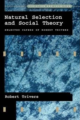 Natural Selection and Social Theory
