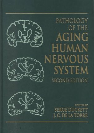 Pathology of the Aging Human Nervous System
