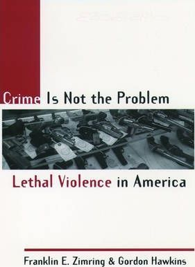 Crime Is Not the Problem