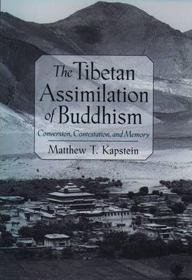 The Tibetan Assimilation of Buddhism