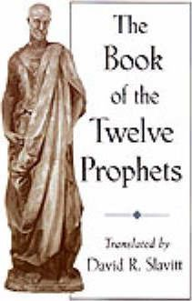 The Book of the Twelve Prophets