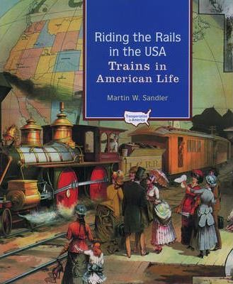 Riding the Rails in the USA