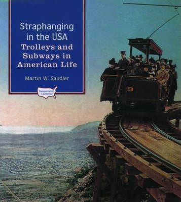 Straphanging in the USA