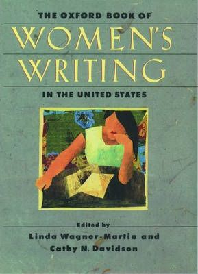 The Oxford Book of Women's Writing in the United States