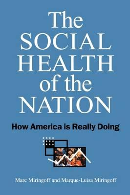 The Social Health of the Nation