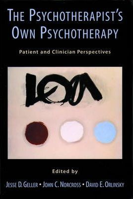 The Psychotherapist's Own Psychotherapy