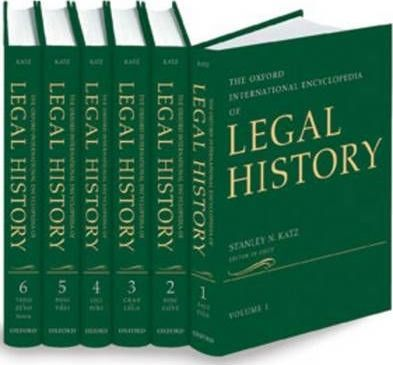 The Oxford International Encyclopedia of Legal History: 6 Volume-set