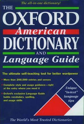 The Oxford American Dictionary and Language Guide