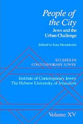 Studies in Contemporary Jewry: Volume XV: People of the City