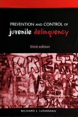 Prevention and Control of Juvenile Delinquency