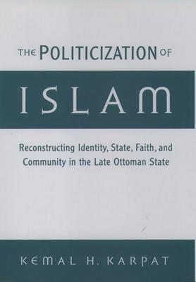 The Politicization of Islam