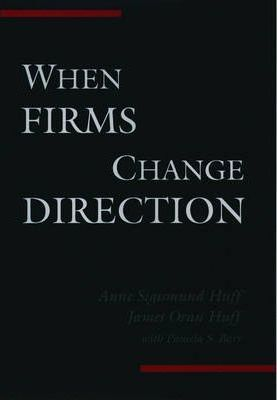 When Firms Change Direction