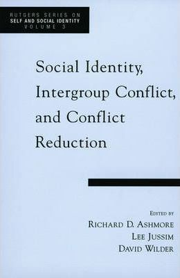 Social Identity, Intergroup Conflict, and Conflict Reduction