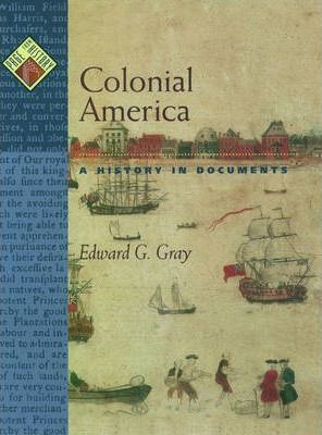 Colonial America a History in Documents
