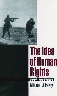 The Idea of Human Rights