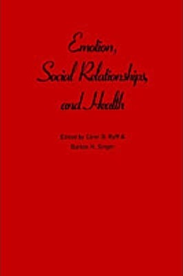 Emotion, Social Relationships and Health