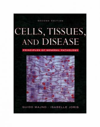 Cells, Tissues, and Disease