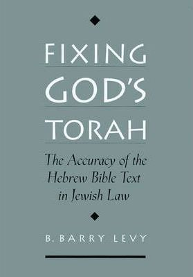 Fixing God's Torah