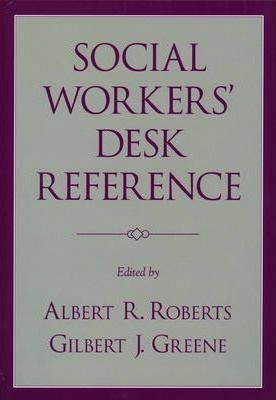 Social Workers' Desk Reference