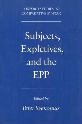Subjects, Expletives, and the EPP