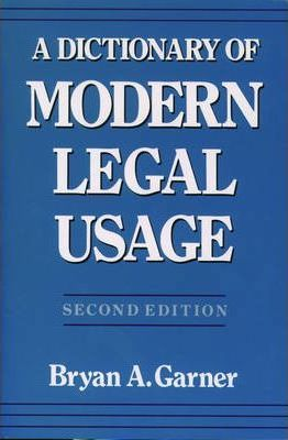 A Dictionary of Modern Legal Usage