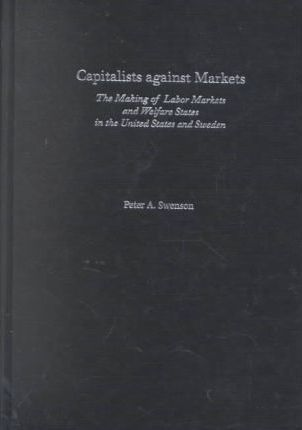 Capitalists against Markets