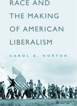 Race and the Making of American Liberalism